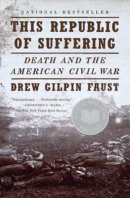 This Republic of Suffering By Faust, Drew Gilpin