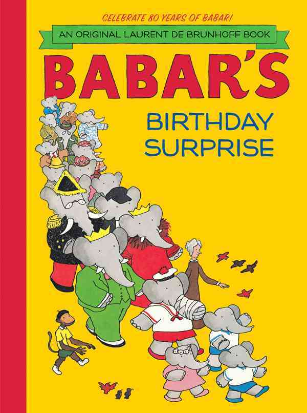 Babar's Birthday Surprise By Brunhoff, Laurent de